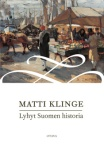 Matti Klinge Lyhyt Suomen historia